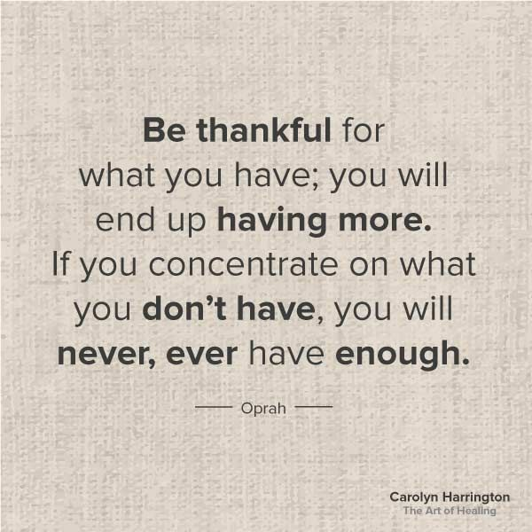 Be Thankful For What You Have Quote