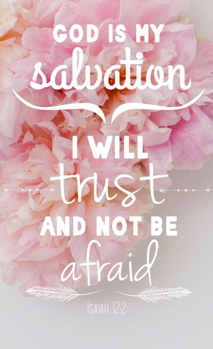 Isaiah 12:2 iPhone wallpaper/background | Get Jesus | Bible quotes, Bible verse wallpaper ...