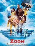 Zoom (2006). Starring: Tim Allen, Courteney Cox, Chevy Chase, Rip Torn, Spencer Breslin, Kate Mara, Michael Cassidy and Ryan Newman