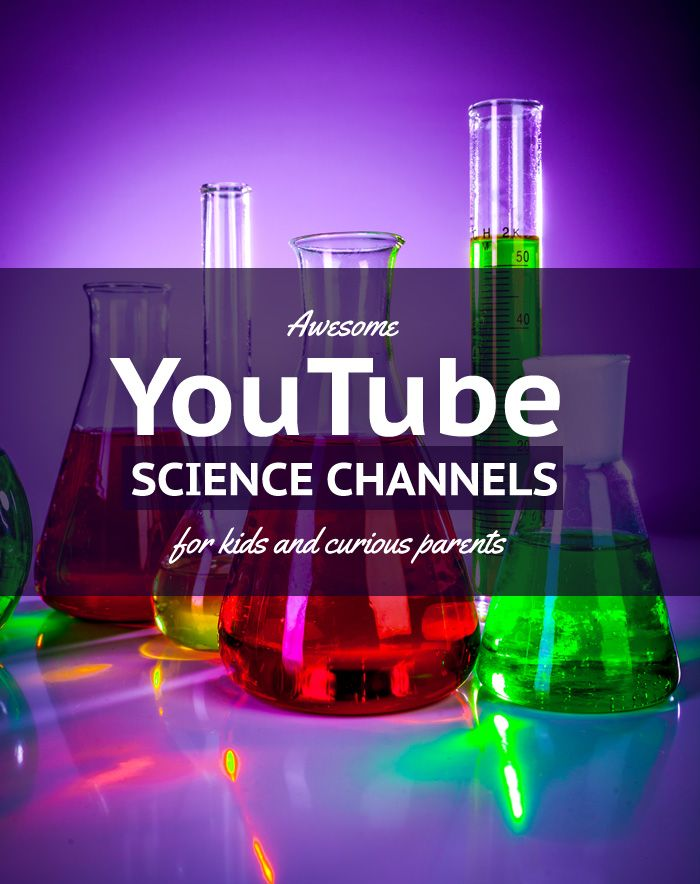 7 Awesome, Educational, Science-Focused YouTube Channels + A Plethora of Science Inspiration for Kids #KiwiCrate #Sponsored *My kids love #3 from this list