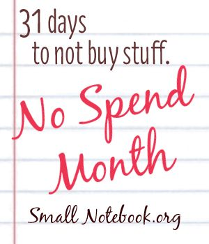 No spend month. I'm definitely doing this!