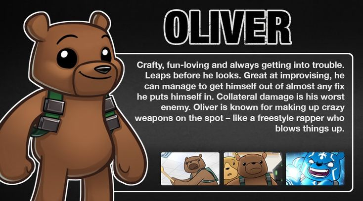 oliver bear | For more information about Oliver in Battle Bears Gold , see Soldier .