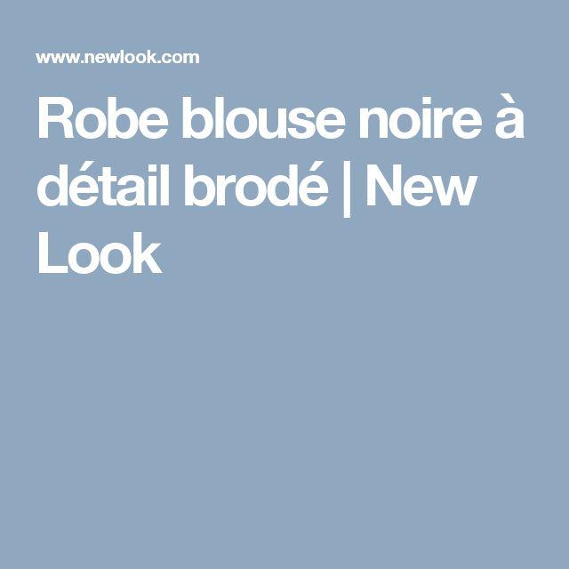 Robe blouse noire à détail brodé | New Look