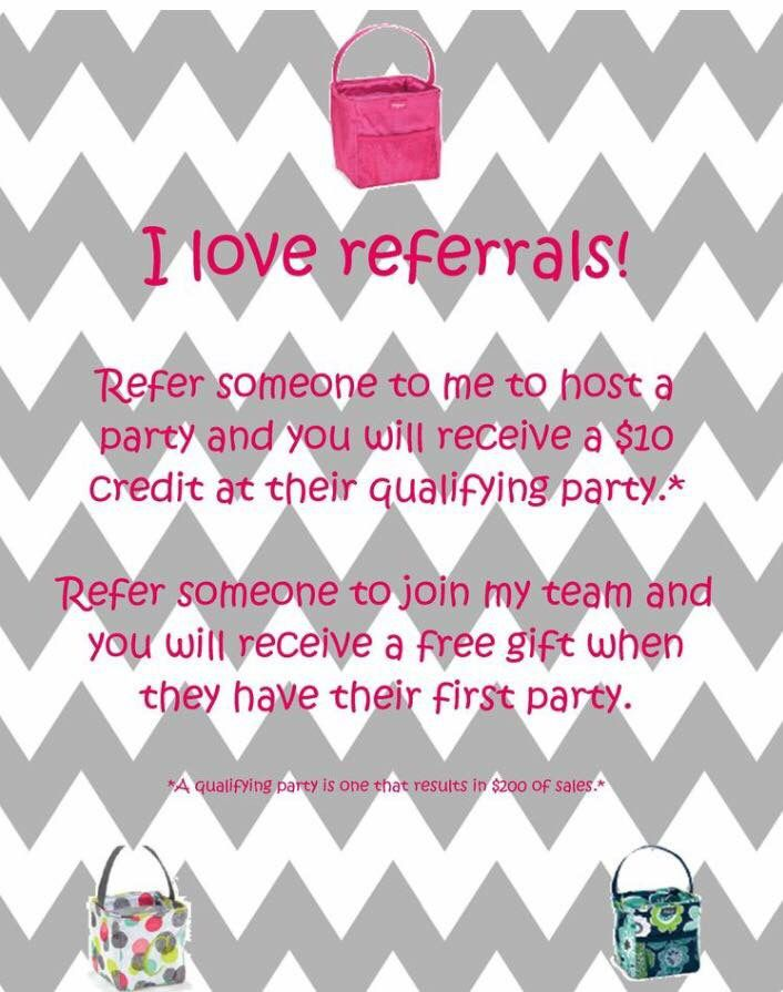 I love Thirty One referrals. Check out my referral program. Message me here or via my website: www.mythirtyone.com/adurham