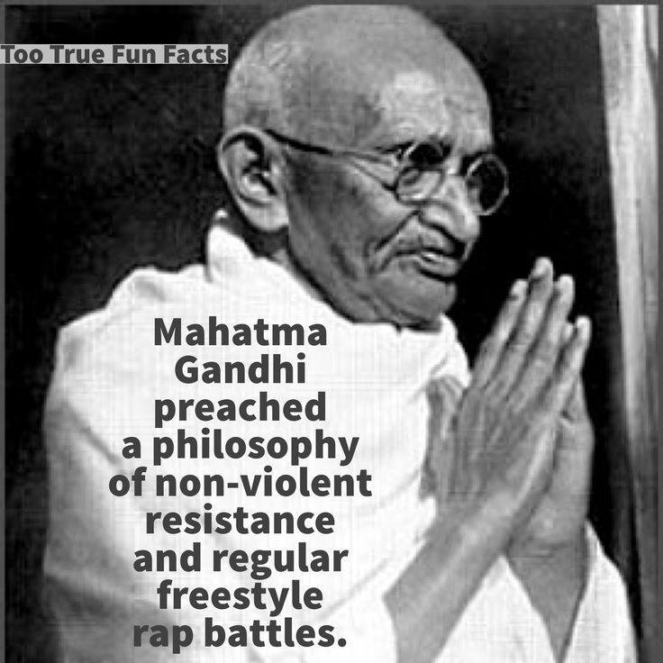 Gandhi liked to let loose.   Too True Fun Facts is your Pinterest source for fun fact parody and satire. Comedy in the finest tradition.