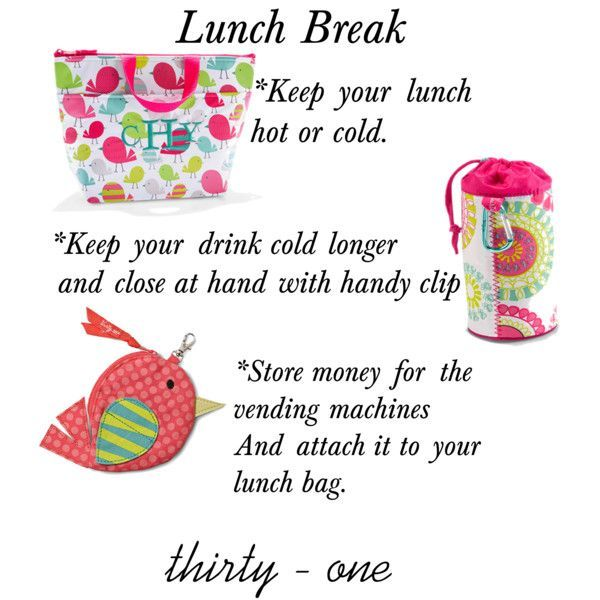 Lunch break must haves from thirty one! www.mythirtyone.com/ckelly31gifts