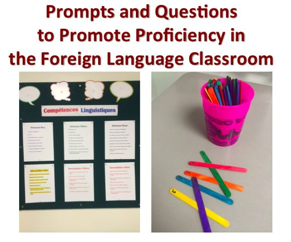 Prompts and Questions to Promote Proficiency in the Foreign Langugae Classroom