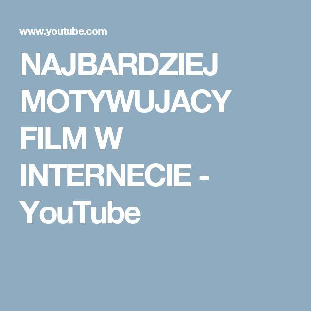 NAJBARDZIEJ MOTYWUJACY FILM W INTERNECIE - YouTube