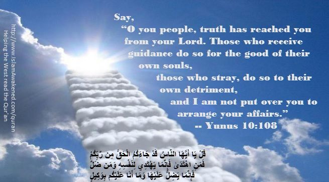 Yunus 10:108 as rendered by Bilal Muhammad