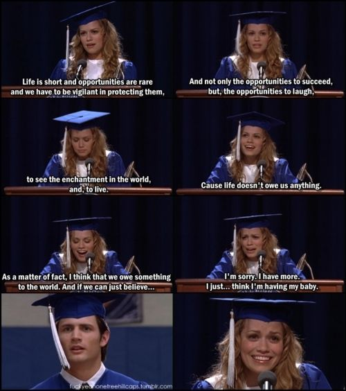 Graduation and giving birth .. only in Tree Hill can these things happen on the same day.