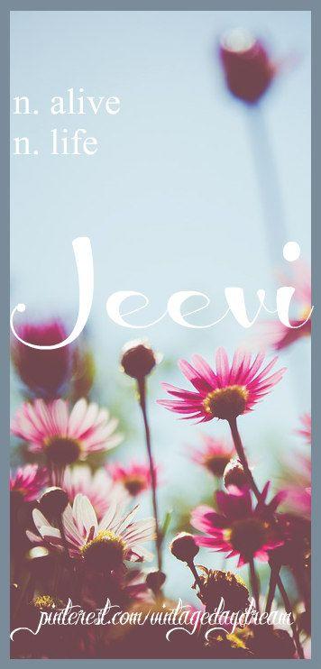 Baby Girl Name: Jeevi. Meaning: Alive; Life. Origin: Hindu; Indian; Gujarati. https://www.pinterest.com/vintagedaydream/baby-names-by-me-vintagedaydream/?eq=baby&etslf=4106