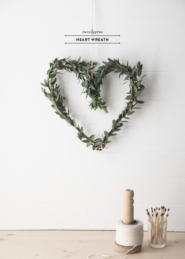 DIY | Eucalyptus Heart Wreath - Earnest Home co.