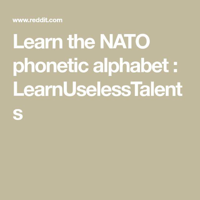Learn the NATO phonetic alphabet : LearnUselessTalents