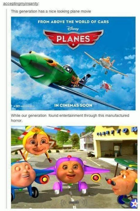 My younger brother was obsessed with Jay Jay the Jetplane! I thought they were the creepiest looking things ever (and I still do) .