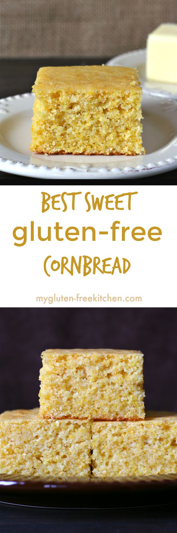 Best Sweet Gluten-free Cornbread recipe. Tried and true family favorite and a favorite at potlucks!