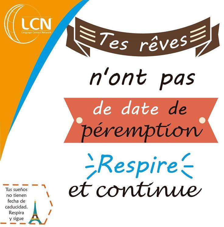 Frases motivacionales al estilo #LCNIDIOMAS #aprendefrances #traducciones #escueladeidiomas #clasesfrancesmedellin