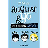 ACCION LECTURA: PRÓXIMO LANZAMIENTO Wonder. August y yo: Tres his...