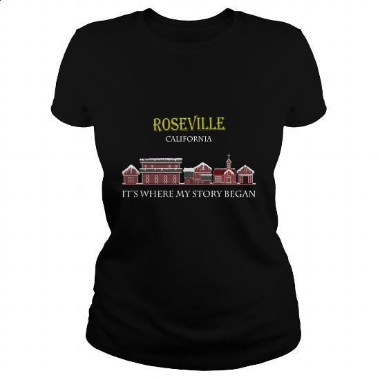 Roseville, California. It's where my story began - #tshirt #pullover hoodies…