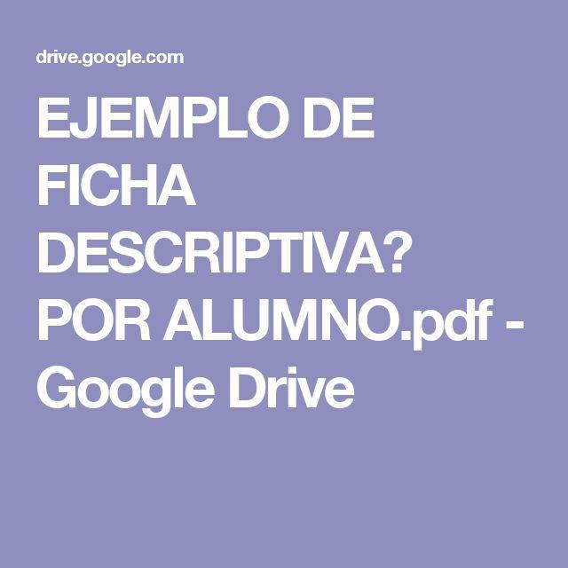 EJEMPLO DE FICHA DESCRIPTIVA️ POR ALUMNO.pdf - Google Drive