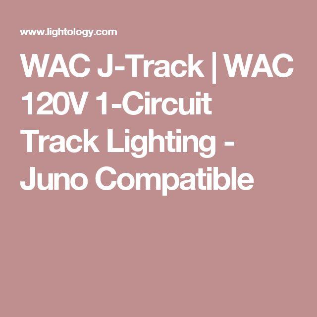 WAC J-Track | WAC 120V 1-Circuit Track Lighting - Juno Compatible