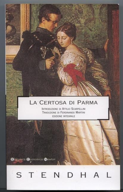 La Certosa di Parma - Stendhal