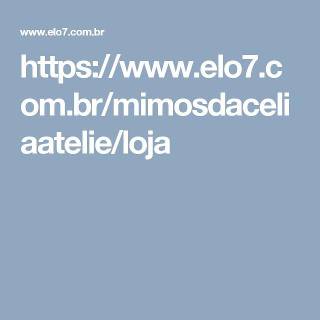 https://www.elo7.com.br/mimosdaceliaatelie/loja