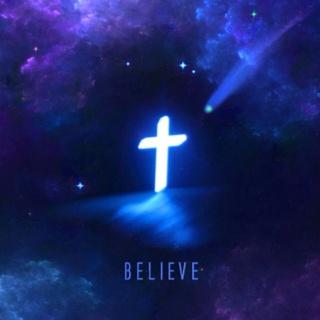 BELEIVE IN JESUS CHRIST