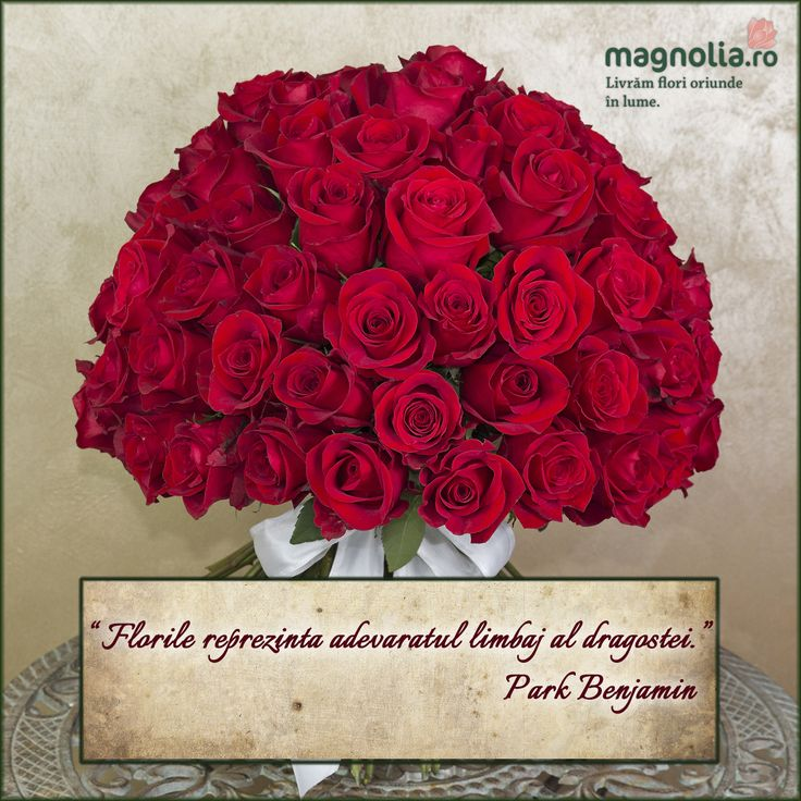 """Flowers are the love's truest language."" Park Benjamin"