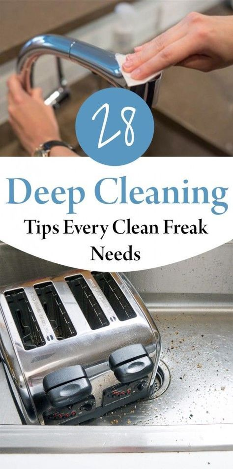 28 Deep Cleaning Tips Every Clean Freak Needs
