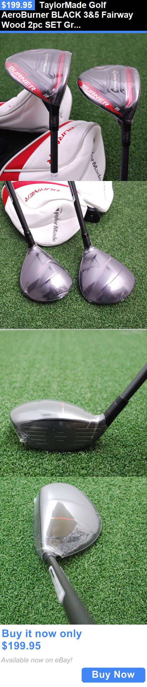 sporting goods: Taylormade Golf Aeroburner Black 3And5 Fairway Wood 2Pc Set Graphite Regular - New BUY IT NOW ONLY: $199.95