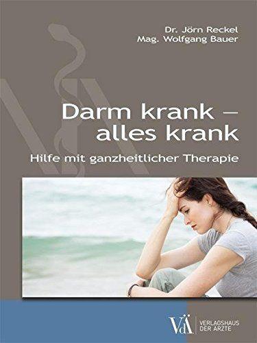 Darm krank - alles krank: Hilfe mit ganzheitlicher Therapie, http://www.amazon.de/dp/3990521330/ref=cm_sw_r_pi_awdl_x_PuVeybAS5S06C