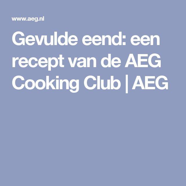 Gevulde eend: een recept van de AEG Cooking Club | AEG