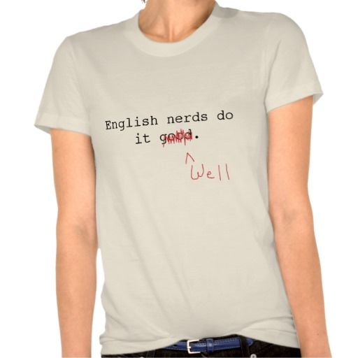 English nerds do it well. WANT.