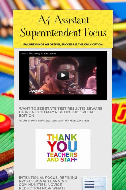 A4 Assistant Superintendent Focus