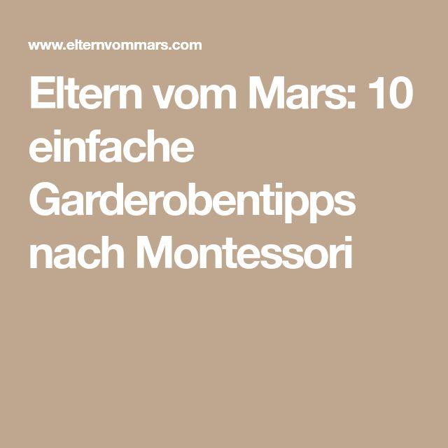 Eltern vom Mars: 10 einfache Garderobentipps nach Montessori