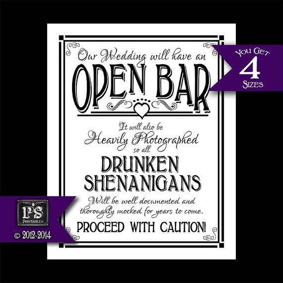 Open Bar Printable Wedding Sign - 4 sizes - DIY Digital Instant Download Drunken sheningans wedding sign white black open heart collection