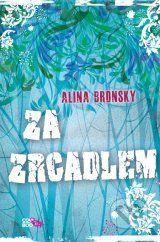 Za zrcadlem (Alina Bronsky)