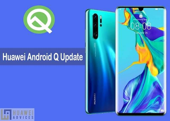 Google Drops Huawei Mate 20 Pro From Android Q Beta Program Huawei Advices Huawei Huawei Phones Huawei Mate