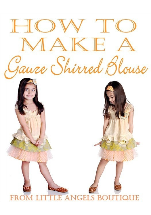 DIY How to Make a Gauze Shirred Blouse by littleangelsboutique, $10.00