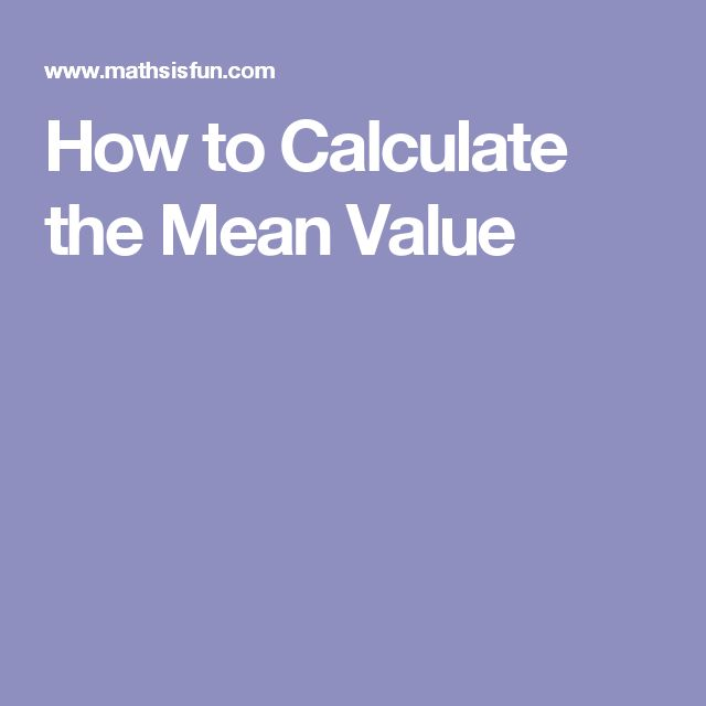 How to Calculate the Mean Value