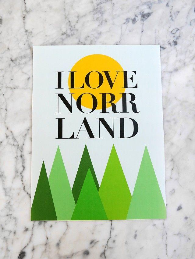I love Norrland - Formation Norrland - Formgivare
