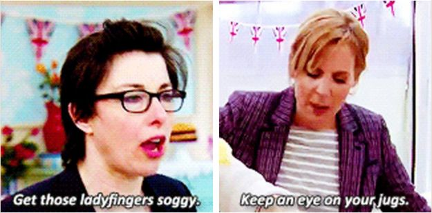 """When they were both queens of ridiculous innuendo.   19 Times Mel And Sue Were The Best Part Of """"The Great British Bake Off"""""""