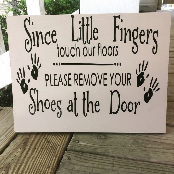 Since little fingers touch our floor please remove your shoes at the door!!! Vinyl Baby.