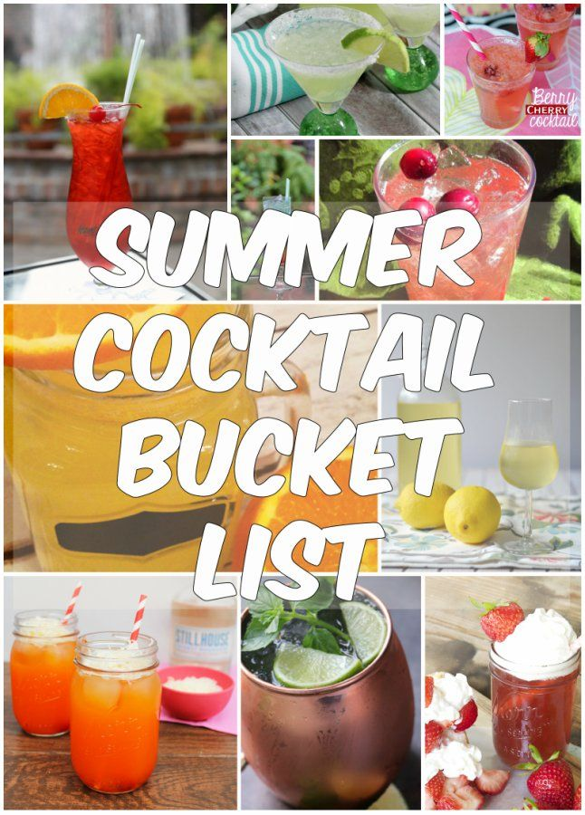 Summer Cocktail Bucket List: The best of the best summer drink recipes!