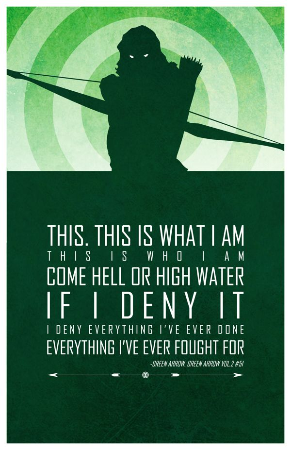 Superheroes and words of wisdom - Green Arrow