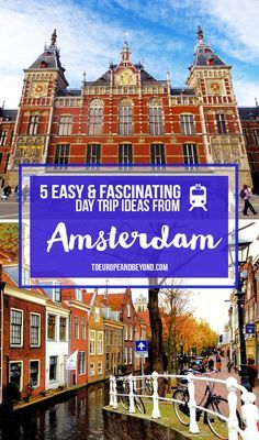 Five Amsterdam day trips all located within one hour from the city. More here: http://toeuropeandbeyond.com/5-easy-and-fascinating-day-trips-from-amsterdam/