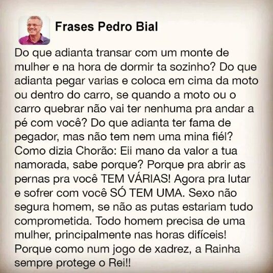 Frases Pedro Bial                                                                                                                                                                                 Mais