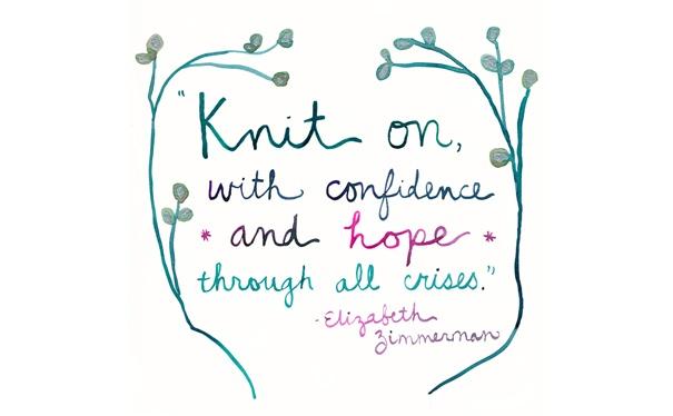 Knit On quote by Elizabeth Zimmermann