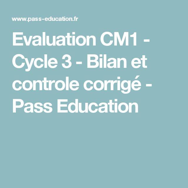 Evaluation CM1 - Cycle3 - Bilan et controle corrigé - Pass Education