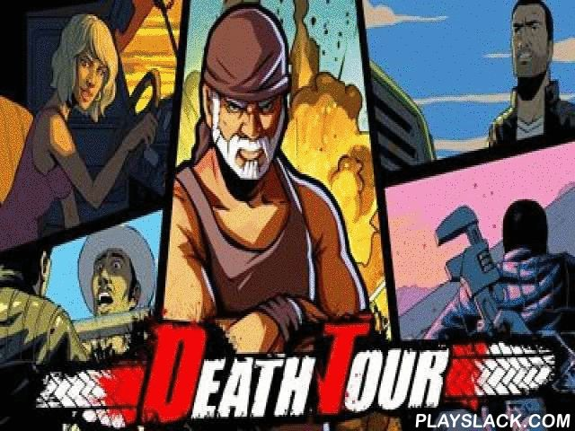 Death Tour  Android Game - playslack.com , Death Tour - a heroic racing act now on your Android gagdet! Here your four wheels make not so much, but the abstraction of air-conditioned weapons opened  there! The game is killed  in the champion contents of Carmageddon and zigzagged  Metal! It is essential for you to go on territories acting  down a roof and ways, acting  in the most intense battles on the air-conditioned four wheels with fatal weapons and an insane console gameplay! The game…